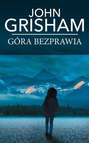 Góra bezprawia John Grisham