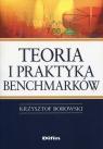 Teoria i praktyka benchmarków Borowski Krzysztof