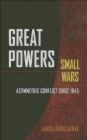 Great Powers, Small Wars Larisa Deriglazova
