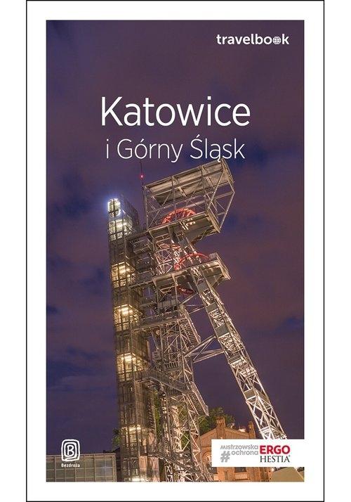 Katowice i Górny Śląsk Travelbook Świstak Mateusz