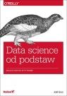 Data science od podstaw Analiza danych w Pythonie