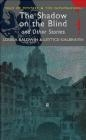The Shadow on the Blind and Other Stories Lettice Galbraith, Louisa Baldwin, David Stuart Davies