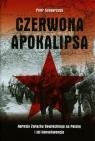 Czerwona apokalipsa  Agresja Związku Sowieckiego na Polskę i jej konsekwencje