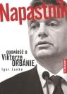Napastnik Opowieść o Viktorze Orbanie