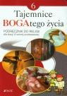Tajemnice bogatego życia. Podręcznik do religii dla klasy 6 szkoły Mielnicki Krzysztof, Kondrak Elżbieta, Parszewska Ewelina