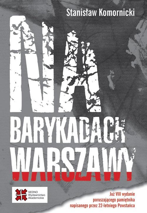 Na barykadach Warszawy Komornicki Stanisław