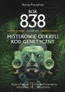 Rok 838, w którym Mistekowie odkryli kod genetyczny