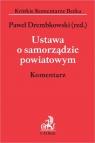 Ustawa o samorządzie powiatowym. Komentarz. KKB