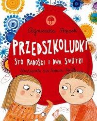 Przedszkoludki Sto radości i dwa smutki Frączek Agnieszka