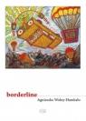 Borderline Agnieszka Wolny-Hamkalo