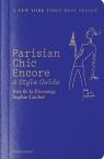 Parisian Chic Encore A Style Guide de la Fressange Ines, Gachet Sophie
