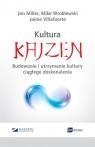 Kultura Kaizen Budowanie i utrzymanie kultury ciagłego doskonalenia Miller Jon, Villafuerte Jaime, Wroblewski Mike
