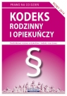 Kodeks rodzinny i opiekuńczy 2016 Stan prawny na dzień 5 kwietnia 2016 Koniuszek Ewelina