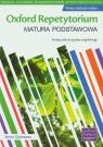 Oxford Repetytorium Matura podstawowa Podręcznik do języka angielskiego