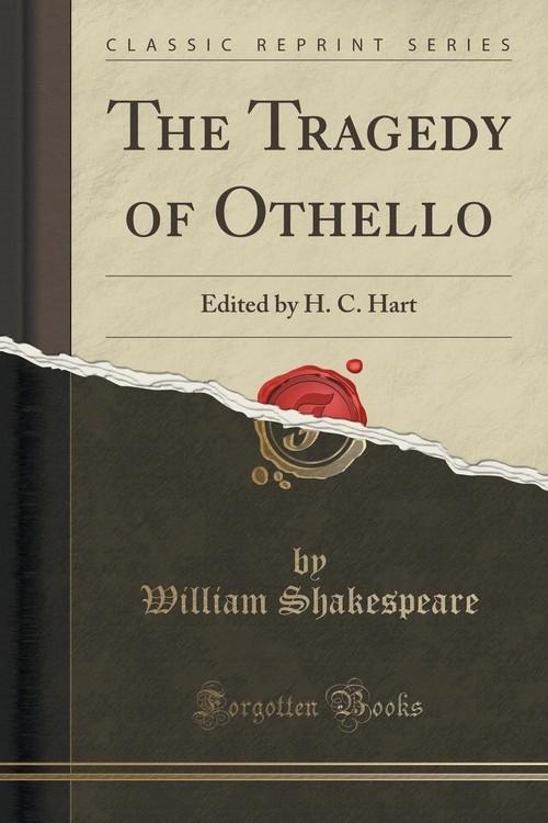 The Tragedy of Othello Shakespeare William