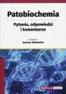 Patobiochemia. Pytania, odpowiedzi i komentarz Dariusz Sitkiewicz