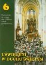 Uświęceni w Duchu Świętym 6 Religia Podręcznik Szkoła podstawowa