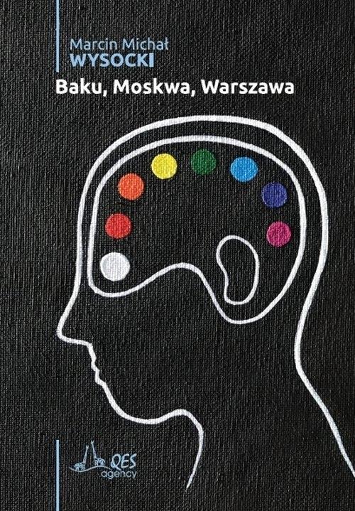Baku, Moskwa, Warszawa Wysocki Marcin Michał