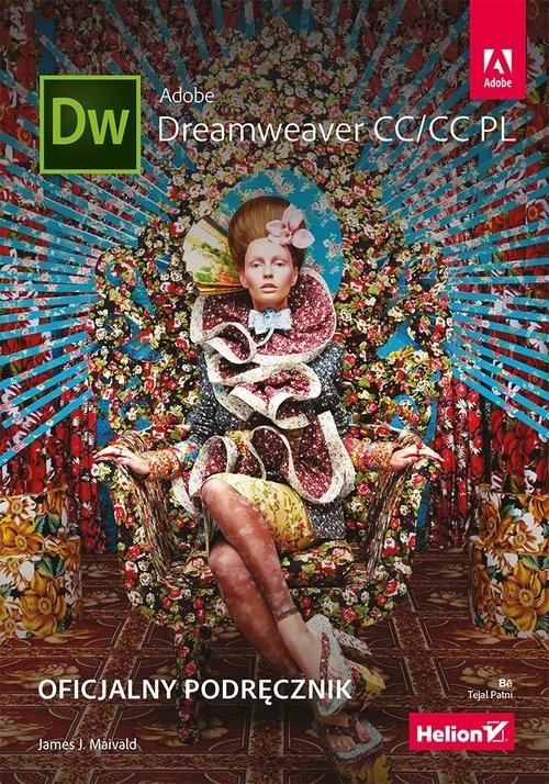 Adobe Dreamweaver CC/CC PL Oficjalny podręcznik James J. Maivald