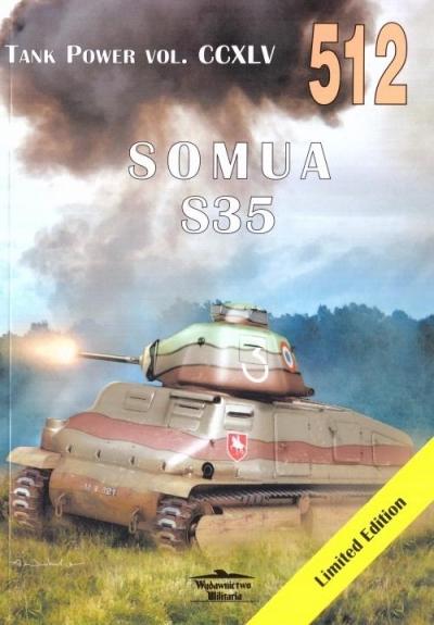 Tank Power vol.  CCXLV 512 Somua S35 Ledwoch Janusz