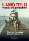 U-Booty typu IX. Oceaniczna broń podwodna Hitlera (Uszkodzona okładka)