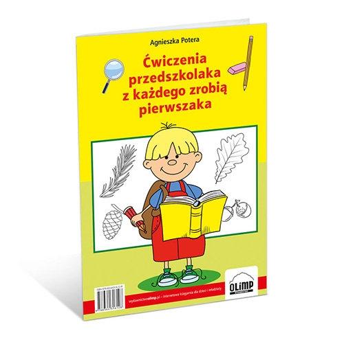 Ćwiczenia przedszkolaka z każdego zrobią pierwszaka Potera Agnieszka