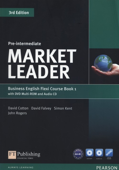 Market Leader Pre-Intermediate Flexi Course Book 1 +CD +DVD Cotton David, Falvey David, Kent Simon, Rogers John