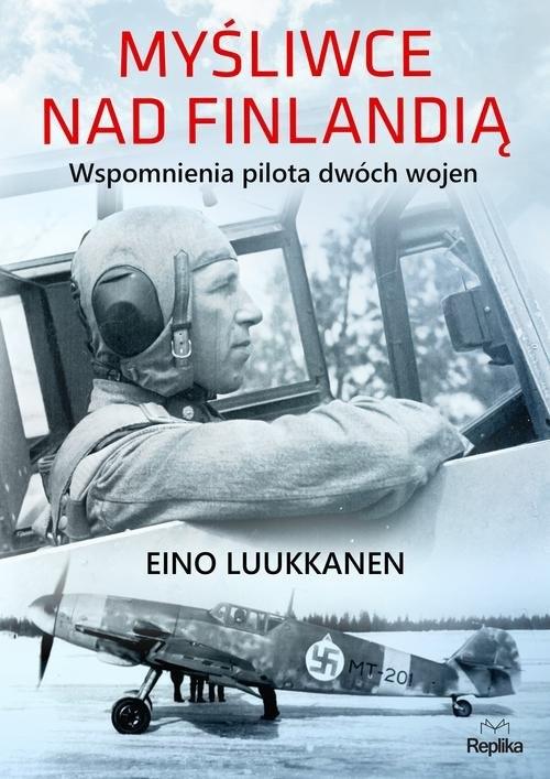Myśliwce nad Finlandią Luukkanen Eino