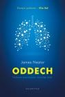 Oddech. Naukowe poszukiwania utraconej sztuki Nestor James