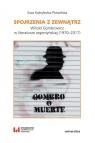 Spojrzenia z zewnątrzWitold Gombrowicz w literaturze argentyńskiej Kobyłecka-Piwońska Ewa
