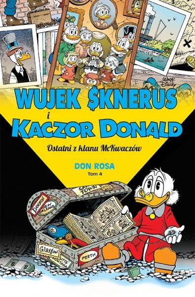 Wujek Sknerus i Kaczor Donald. Tom 4. Ostatni z klanu McKwaczów