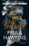 Powolne spalanie Hawkins Paula