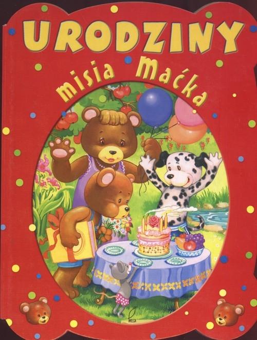 Urodziny misia Maćka Święcicka Justyna