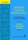 Lingua Latina medicinalisĆwiczenia z terminologii medycznej Kołodziej Anna, Kołodziej Stanisław