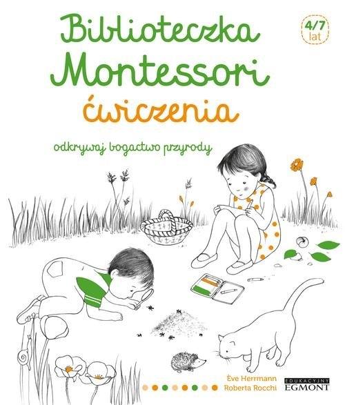 Biblioteczka Montessori Ćwiczenia Odkrywaj bogactwo przyrody Herrmann Eve
