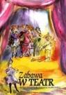 Zabawa w teatr - płyta CD  Teatrzyki dla dzieci w przedszkolu