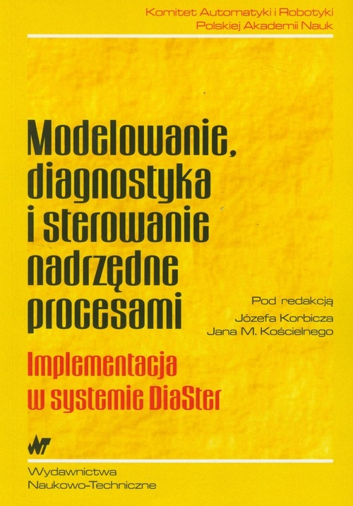 Modelowanie, diagnostyka i sterowanie nadrzędne procesami