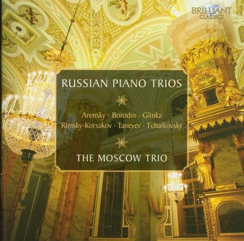 Russian Piano Trios The Moscow Trio, Vladimir Ivanov, Mikhail Utkin, Alexander Bonduriansky