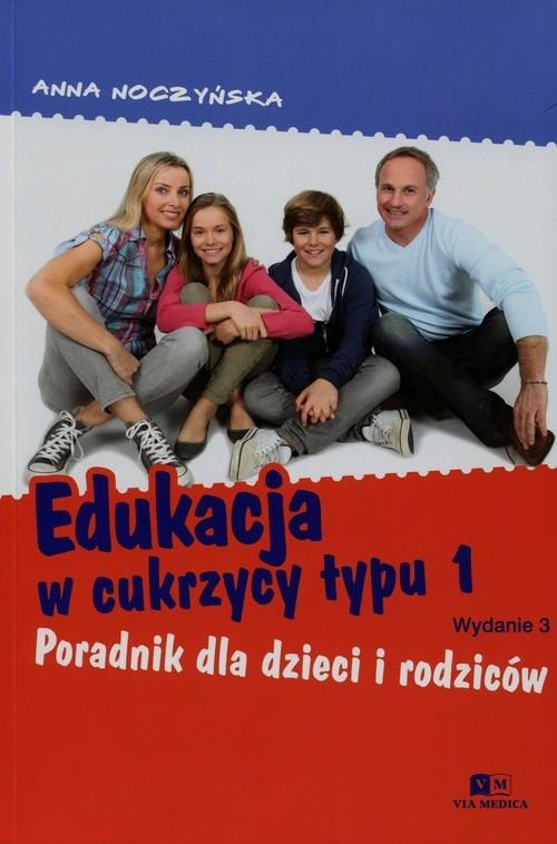 Edukacja w cukrzycy typu 1 Noczyńska Anna