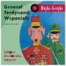 Bajki - Grajki. Generał Ferdynand Wspaniały CD praca zbiorowa