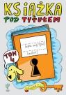Książka pod tytułem Tom 4 Trojanowski Robert