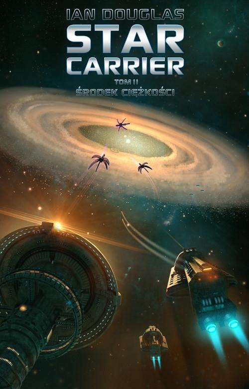 Star Carrier Tom 2 Środek ciężkości Douglas Ian