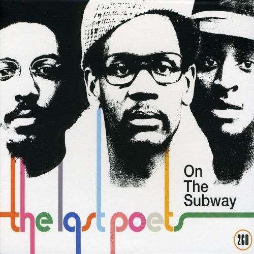 On The Subway Last Poets