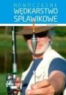 Nowoczesne wędkarstwo spławikowe  Wróblewski Józef