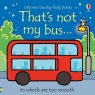 Thats not my bus...