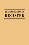 Simmendinger Register of Persons Still Living, by God's Grace, in the Year 1709, Under the Wonderful Providence of the Lord, Journeyed from Germany to