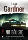 Nie bój się  Gardner Lisa