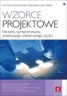 Wzorce projektowe Elementy oprogramowania obiektowego wielokrotnego użytku