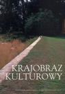 Krajobraz Kulturowy Elżbieta Jastrzębowska