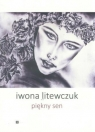 Piękny sen Iwona Litewczuk